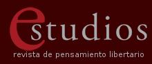 Estudios, revista de pensamiento libertario